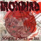 IRONBIRD Songs Of Spite And Ire album cover