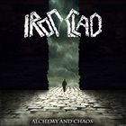 IRONCLAD Alchemy And Chaos album cover
