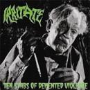IRRITATE Ten Stabs of Demented Violence album cover