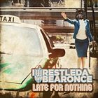 IWRESTLEDABEARONCE Late For Nothing album cover