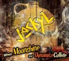 JACKYL When Moonshine And Dynamite Collide album cover