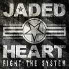 JADED HEART Fight the System album cover