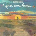 JAMES GANG Jesse Come Home album cover