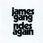 JAMES GANG Rides Again album cover