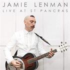 JAMIE LENMAN Live At St Pancras album cover