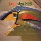 JANE Sign No. 9 album cover