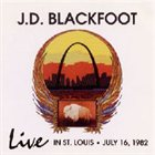 JD BLACKFOOT Live In St. Louis album cover
