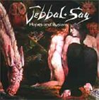 JEBBAL SAG Hopes and Illusions album cover