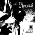 JEFFREY DONGER So This Is Progress Flexi / Zine 002 album cover