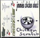 JIMMIE'S CHICKEN SHACK Chicken Scratch album cover