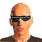 JOE SATRIANI Super Colossal album cover
