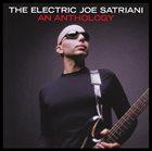 JOE SATRIANI The Electric Joe Satriani: An Anthology album cover