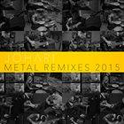 JOHARI Metal Remixes: 2015 album cover