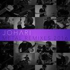 JOHARI Metal Remixes: 2016 album cover