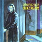 JOHN ZORN Deadly Weapons (with Steve Beresford / David Toop / Tonie Marshall) album cover