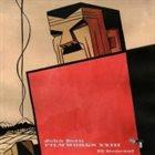 JOHN ZORN Filmworks XXIII: El General album cover