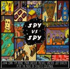 JOHN ZORN Spy Vs. Spy: The Music Of Ornette Coleman album cover