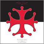 JOHN ZORN Templars - In Sacred Blood album cover