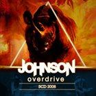 JOHNSON OVERDRIVE SCD 2008 album cover