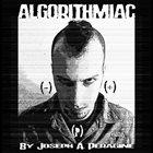 JOSEPH A. PERAGINE Algorithmiac album cover