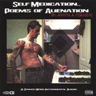 JOSEPH A. PERAGINE Self Medication...Poems Of Alienation album cover