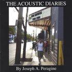 JOSEPH A. PERAGINE The Acoustic Diaries album cover