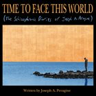 JOSEPH A. PERAGINE Time To Face This World album cover