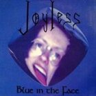 JOYLESS Blue in the Face album cover