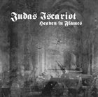 JUDAS ISCARIOT Heaven in Flames album cover