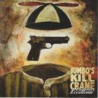 JUMBO'S KILLCRANE Il Cadavers Eccelente album cover