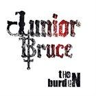 JUNIOR BRUCE The Burden album cover