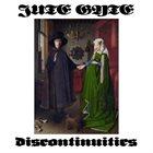 JUTE GYTE Discontinuities album cover