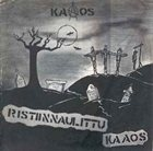 KAAOS Ristiinnaulittu Kaaos album cover