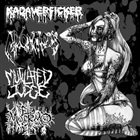 KADAVERFICKER Kadaverficker / Mutilated Judge / Mixomatosis / El Muermo album cover