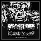 KADAVERFICKER Karmassacre / Kadaverficker album cover