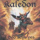KALEDON God Says Yes album cover