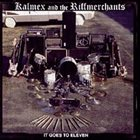 KALMEX AND THE RIFFMERCHANTS It Goes To Eleven album cover