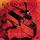 KARNIVOOL Set Fire to the Hive album cover