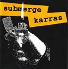 KARRAS Submerge / Karras album cover