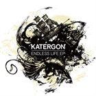 KATERGON Endless Life EP album cover