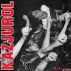 KAZJUROL Bodyslam album cover