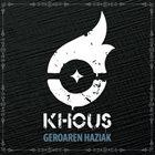 KHOUS Geroaren Haziak album cover