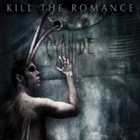 KILL THE ROMANCE Cyanide album cover