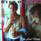 KILLDOZER (WI) The Last Waltz album cover