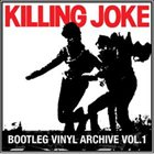 KILLING JOKE Bootleg Vinyl Archive, Volume 1 album cover