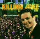 KILLING JOKE ...No Way Out but Forward Go album cover