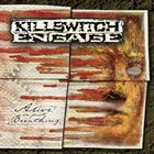 KILLSWITCH ENGAGE Alive or Just Breathing album cover