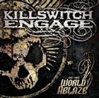 KILLSWITCH ENGAGE (Set This) World Ablaze album cover