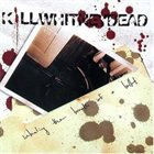 KILLWHITNEYDEAD Inhaling The Breath Of A Bullet album cover