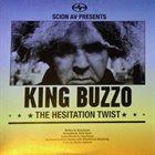 KING BUZZO The Hesitation Twist / Upside Down Frankenstein album cover